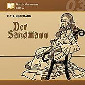 Der Sandmann (Martin Heckmann liest 3)   E. T. A. Hoffmann