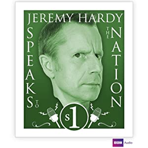 Jeremy Hardy Speaks To The Nation, Complete Series 1 Radio/TV Program