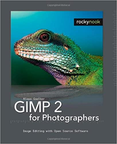 GIMP 2 for Photographers: Image Editing with Open Source Software ...