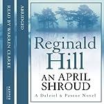 An April Shroud | Reginald Hill