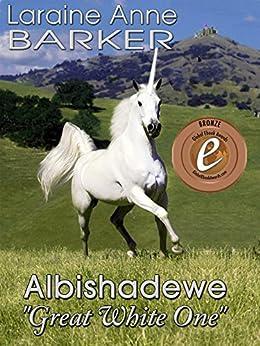"Albishadewe, ""Great White One"" by [Barker, Laraine Anne]"
