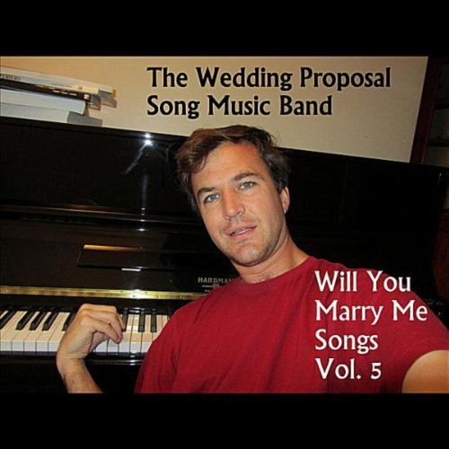 Amazon.com: Will You Marry Me Songs, Vol. 5: The Wedding