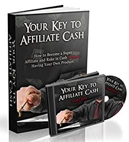 Amazon com: The Key to Affiliate Cash eBook: Karsten Weiss: Kindle Store