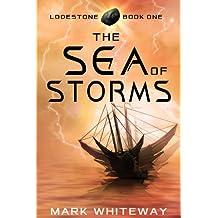 The Sea of Storms (Sci-Fi Adventure) (Lodestone Book 1)