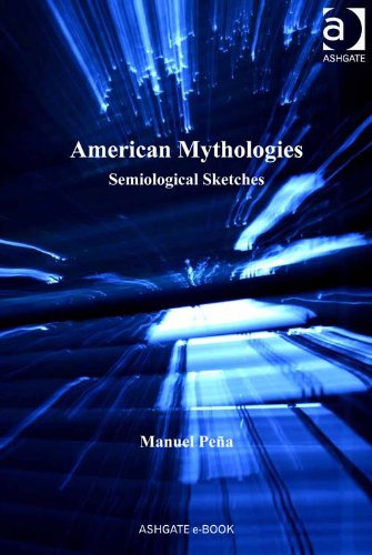 Download American Mythologies: Semiological Sketches Pdf