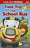 Field Trip for School Bus, Melinda Melton Crow, 1434242374