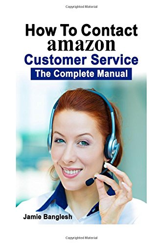 (How To Contact Amazon Customer Service: The Complete Manual)