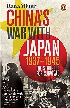 China's War With Japan, 1937-1945: The Struggle For Survival Descargar PDF