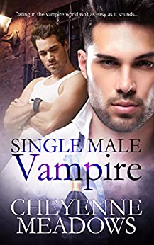 Single Male Vampire by [Meadows, Cheyenne]
