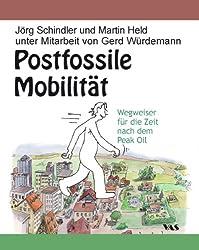 Postfossile Mobilität: Wegweiser für die Zeit nach dem Peak Oil