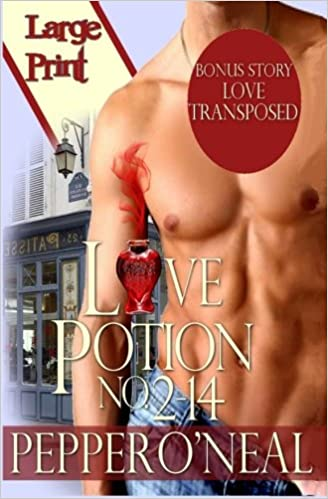 Love Potion No. 2-14 (with bonus story Love Transposed) Large Print