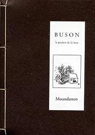 Le parfum de la lune par Buson Yosa