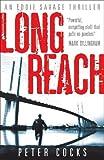 Long Reach (Eddie Savage Thriller)