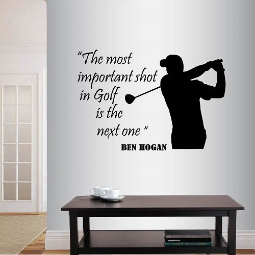 Wall Vinyl Decal Home Decor Art Sticker The Most Important Shot in Golf Is The Next One Ben Hogan Quote Phrase Golf Player Man Sportsman Golf Course Club Gym Home Room Removable Stylish Mural Unique Design 330