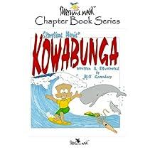 Storytime Magic: KOWABUNGA (chapter book)