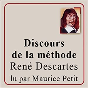 Discours de la méthode | Livre audio