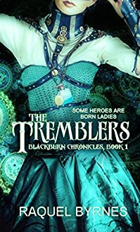 The Tremblers by Raquel Byrnes ebook deal