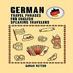 German: Travel Phrases for English Speaking Travelers | Sarah Retter