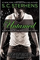 Untamed (A Thoughtless Novel) by S. C. Stephens (2015-11-03)
