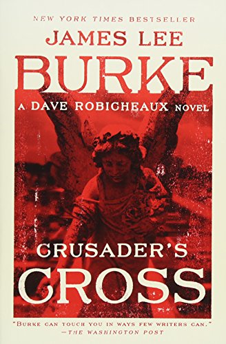 Crusader's Cross: A Dave Robicheaux - Cross Sun