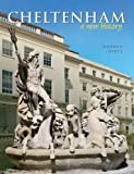 Cheltenham: A New History