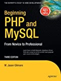 Beginning PHP and MySQL, W. Jason Gilmore, 1590598628