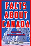 Facts about Canada: Sarcasm and the Canadian Condition (Facts about Stuff)