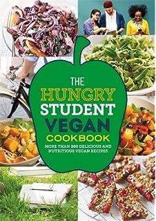 aa53e4ef97b The Hungry Student Vegan Cookbook (The Hungry Cookbooks)