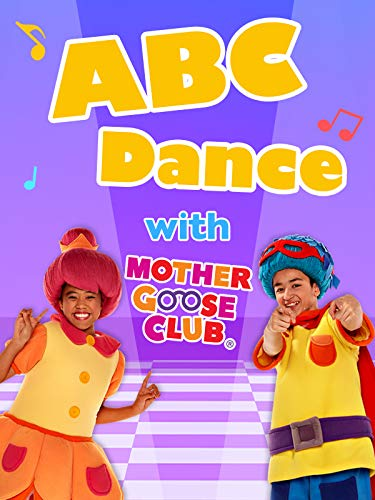 ABC Dance with Mother Goose Club