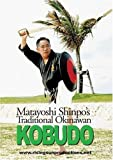 Matayoshi Shinpo s Traditional Okinawan Kobudo by Rising Sun Productions by Don Warrener