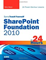 Sams Teach Yourself SharePoint Foundation 2010 in 24 Hours Front Cover