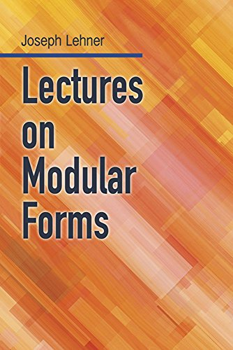 Lectures on Modular Forms (Dover Books on Mathematics)