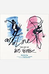 Out of Line: The Art of Jules Feiffer by Fay, Martha, Mergendeiler Corp. (May 19, 2015) Hardcover Unknown Binding