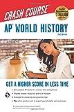 Kyпить AP® World History Crash Course, 2nd Ed.,  Book + Online (Advanced Placement (AP) Crash Course) на Amazon.com
