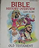 Bible History Overview, Gary Olsby, 0899004407
