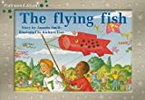 The Flying Fish, Annette Smith, 1418901288
