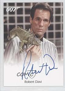 Robert Davi (Trading Card) 2005 Rittenhouse James Bond: Dangerous Liaisons Full-Bleed Autographs #NoN