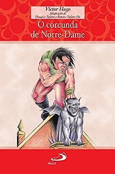O corcunda de Notre-Dame (Encontro com os clássicos) por [Hugo, Victor]