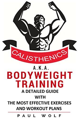 Calisthenics Aka Bodyweight Training