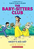 #3: Kristy's Big Day (The Baby-Sitters Club Graphix #6): Full-Color Edition