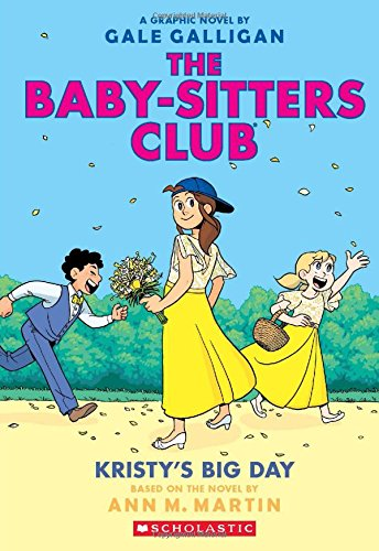 e Baby-Sitters Club Graphix #6): Full-Color Edition (Series Graphic)