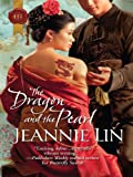 The Dragon and the Pearl (The Tang Dynasty Book 2)