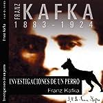 Investigaciones de un perro [Investigations of a Dog]   Franz Kafka