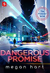 Dangerous Promise (The Protector)
