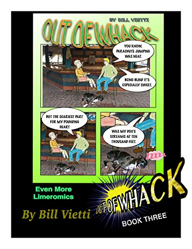 Out of Whack -- Book Three: Out of Whack Comic Strip Collection Three (Out of Whack Comics 3) por Bill Vietti