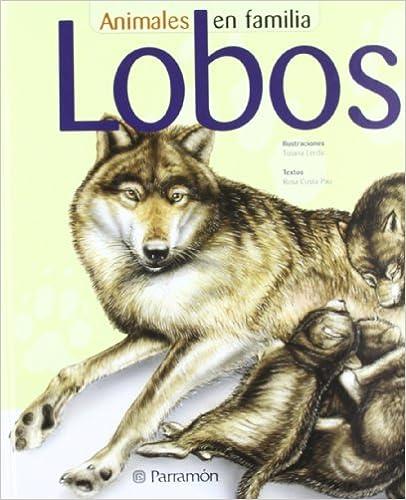 Ebook kostenlos downloaden pdf Lobos (Animales En Familia) (Spanish Edition) 843422643X in German PDF ePub