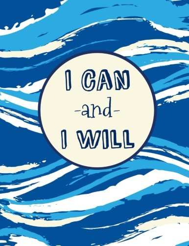 Download I Can and I Will: 100 Pages Ruled, Notebook, Journal, Diary, Royal Blue Watercolor (Large Daily Notebook) PDF