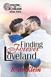 Finding Forever in Loveland (Welcome to Loveland Book 4)