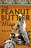 The Peanut Butter Man, Russ Irwin, 1615667261