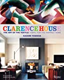 img - for Clarence House: The Art of the Textile book / textbook / text book